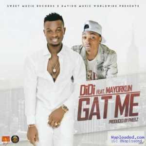 Didi - Gat Me ft. Mayorkun (Prod. By Pheelz)